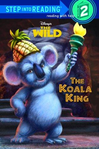 The Koala King (Step Into Reading. Step 2)