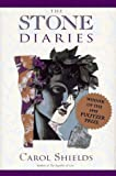 The Stone Diaries (0670853097) by Carol Shields