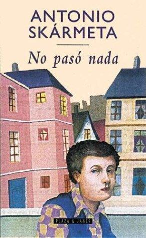 No Pasó Nada (Spanish Edition)