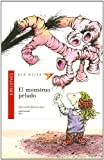 El Monstruo Peludo / The Hairy Monster (Ala Delta Serie Roja) (Spanish Edition)