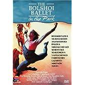 The Bolshoi Ballet in the Park - Divertissements [DVD] [Import]