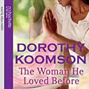 The Woman He Loved Before | [Dorothy Koomson]