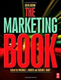 The Marketing Book (0750685662) by Baker, Michael