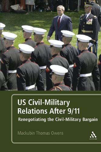 US Civil-Military Relations After 9/11: Renegotiating the...