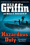 Hazardous Duty (A Presidential Agent Novel)