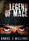 Legend of Mace (Mace of the Apocalypse #4)