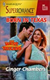 Born in Texas: The West Texans (Harlequin Superromance No. 862)