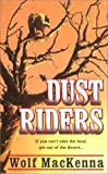 img - for Dust Riders book / textbook / text book
