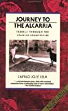 Journey to the Alcarria: Travels Through the Spanish Countryside (Traveler) (0871133792) by Cela, Camilo Jose