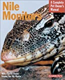 Nile Monitors (Barron's Complete Pet Owner's Manuals)