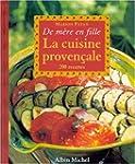La cuisine proven�ale: 200 recettes
