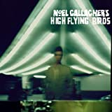 Noel Gallagher's High Flying Birds [Deluxe] Noel Gallagher's High Flying Birds