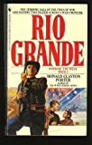 Rio Grande: Winning the West, Book 1 (055324535X) by Donald Clayton Porter