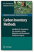 Carbon Inventory Methods: Handbook for Greenhouse Gas Inventory, Carbon Mitigation and Roundwood Production Projects (Advances in Global Change Research)