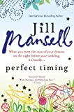 img - for Perfect Timing: When you meet the man of your dreams on the night before your wedding, it's hardly... book / textbook / text book