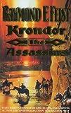 Krondor: The Assassins (The Riftwar Legacy) (0002247003) by RAYMOND E. FEIST