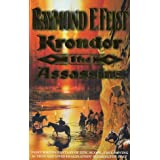 The Riftwar Legacy (2) - Krondor: The Assassinsby Raymond E. Feist