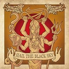 Hail The Black Sky