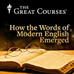 How the Words of Modern English Emerged | John McWhorter