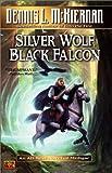 Silver Wolf, Black Falcon (Mithgar)