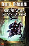 img - for Silver Wolf, Black Falcon (Mithgar) book / textbook / text book