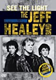 The Jeff Healey Band - See the Light: Live from London