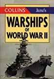 Warships of World War II (The Jane's Gem Series) (0004708725) by Ireland, Bernard