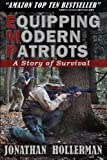 img - for EMP: Equipping Modern Patriots: A Story of Survival (Volume 1) by Hollerman, Jonathan(October 18, 2013) Paperback book / textbook / text book