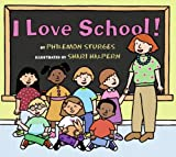 I Love School! (0060092866) by Sturges, Philemon