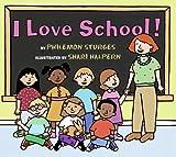I Love School! (0060092866) by Sturges, Philemon