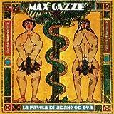 La Favola Di Adamo Ed Eva - Max Gazze