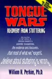 Tongue Wars: Recovery from Stuttering