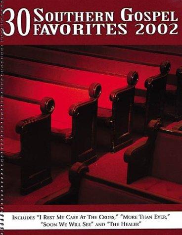 30 Southern Gospel Favorites 2002