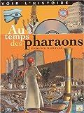 echange, troc Florence Maruéjol - Au temps des pharaons (1 livre + 1 CD-Rom)