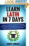 Latin: Learn Latin In 7 DAYS! - The U...