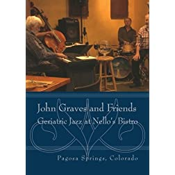 John Graves and Friends