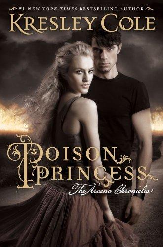 Poison Princess (Arcana Chronicles, the)