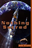 img - for Nothing Sacred: A Novel book / textbook / text book