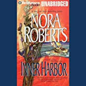 Inner Harbor: The Chesapeake Bay Saga, Book 3 | [Nora Roberts]
