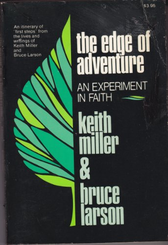 The Edge of Adventure: An Experiment in Faith, Keith Miller, Bruce Larson