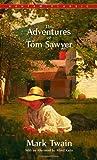 The Adventures of Tom Sawyer (Bantam Classics)