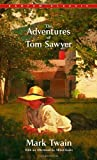 The Adventures of Tom Sawyer (Bantam Classics)