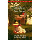 The Adventures of Tom Sawyer (Bantam Classics) ~ Mark Twain