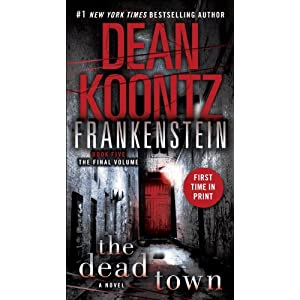 The Dead Town - Dean Koontz