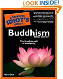 The Complete Idiot's Guide to Buddhism, 3rd Edition (Complete Idiot's Guides (Lifestyle Paperback))