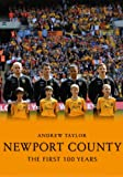 Newport County: The First 100 Years
