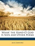 Whar' the Hand O' God Is Seen and Other Poems