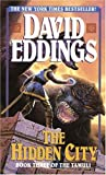 Hidden City (The Tamuli Book, No 3) (0345390407) by Eddings, David