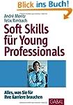 Soft Skills f�r Young Professionals:...