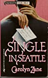 img - for Single In Seattle (Silhouette Yours Truly) book / textbook / text book